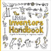 The Little Inventors Handbook