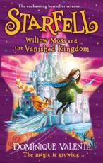Willow Moss and the Vanished Kingdom