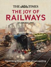 The Joy of Railways