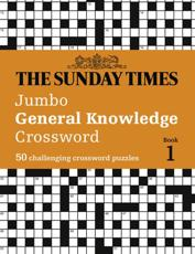 The Sunday Times Jumbo General Knowledge Crossword Book 1