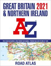 Great Britain A-Z Road Atlas 2021