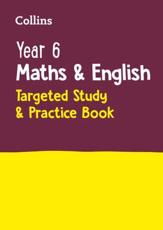 Year 6 Maths and English Targeted Study & Practice Book