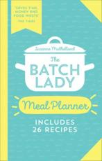 The Batch Lady Meal Planner