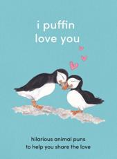 I Puffin Love You
