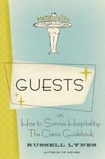 Guests, or, How to Survive Hospitality