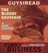 Guys Read: The Bloody Souvenir