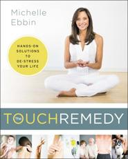 ISBN: 9780062392459 - The Touch Remedy