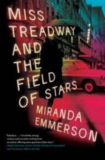 ISBN: 9780062476739 - Miss Treadway and the Field of Stars