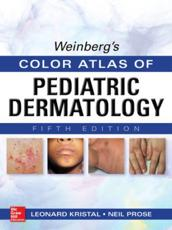 Weinberg's Color Atlas of Pediatric Dermatology
