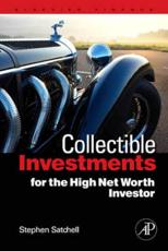 Collectible Investments for the High Net Worth Investor