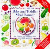 The New Complete Baby and Toddler Meal Planner