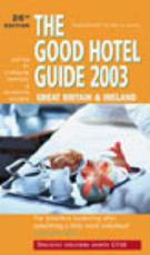 The Good Hotel Guide 2003