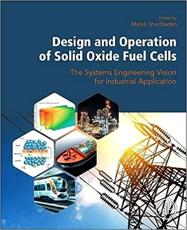 Design and Operation of Solid Oxide Fuel Cells