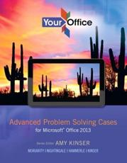 Advanced Problem Solving Cases for Microsoft Office 2013
