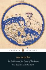 Ibn Fadlan and the Land of Darkness