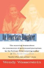 An American Daughter - Wendy Wasserstein