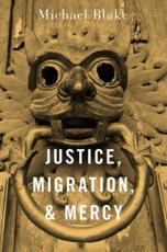 Justice, Migration, and Mercy