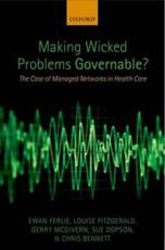 Making Wicked Problems Governable?