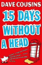 15 Days Without A Head
