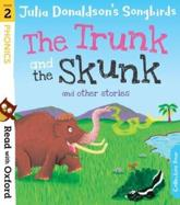 The Trunk and the Skunk and Other Stories
