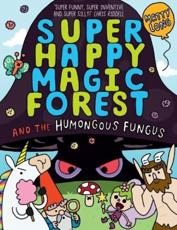 Super Happy Magic Forest and the Humongous Fungus
