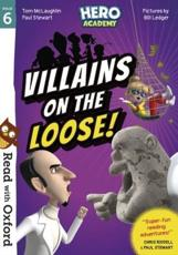 Villains on the Loose!