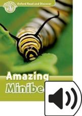 Oxford Read and Discover: Level 3: Amazing Minibeasts Audio Pack