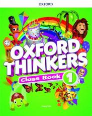 Oxford Thinkers. 1 Class Book