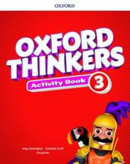Oxford Thinkers. 3 Activity Book