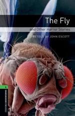 The Fly and Other Horror Stories - John Escott (author), George Langelaan, Christopher Fowler, William Hope Hodgson, William F. Temple, Robert Aickman, H. G. Wells, Roald Dahl, Saki