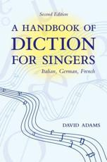 A Handbook of Diction for Singers