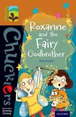 Roxanne and the Fairy Godbrother