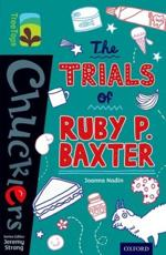 The Trials of Ruby P. Baxter