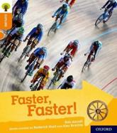 Oxford Reading Tree Explore With Biff, Chip and Kipper: Oxford Level 6: Faster, Faster!