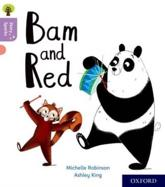 Bam and Red