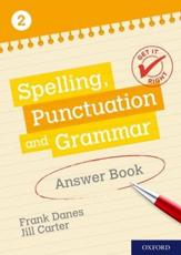Spelling, Punctuation and Grammar Answer Book. 2