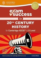 Exam Success in 20th Century History for Cambridge IGCSE & O Level