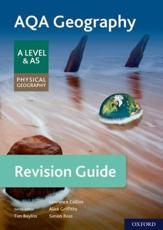 AQA Geography for A Level & AS Physical Geography. Revision Guide