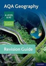 AQA Geography for A Level & AS Human Geography. Revision Guide
