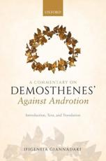 A Commentary on Demosthenes' Against Androtion