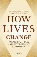 How Lives Change: Palanpur, India and Development Economics