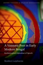 A Vaisnava Poet in Early Modern Bengal