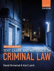 Smith, Hogan & Ormerod's Text, Cases, & Materials on Criminal Law