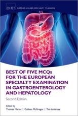 Best of Five MCQS for the European Specialty Examination in Gastroenterology and Hepatology