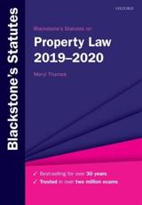 Blackstone's Statutes on Property Law, 2019-2020