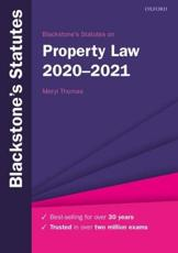 Blackstone's Statutes on Property Law, 2020-2021