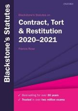 Blackstone's Statutes on Contract, Tort & Restitution 2020-2021