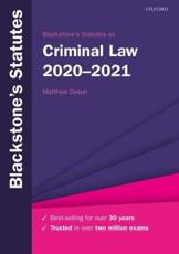 Blackstone's Statutes on Criminal Law 2020-2021
