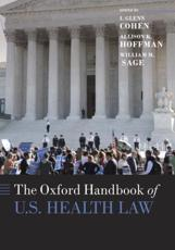 The Oxford Handbook of U. S. Health Law