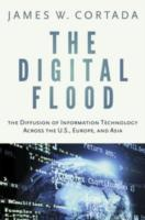 Digital Flood:The Diffusion of Information Technology Across the U.S., Europe, and Asia